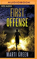 First Offense (Help Innocent Prisoners Project) by Marti Green (2016-05-10)