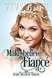 #9: Make-Believe Fiancé (Make-Believe Series Book 1)