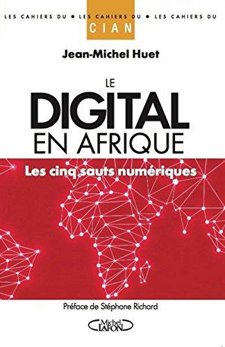 Le digital en Afrique - Les cinq sauts numériques