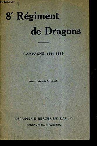 8E REGIMENT DE DRAGONS - CAMPAGNE 1914-1918.
