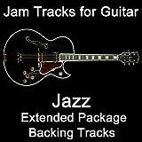 Jam Tracks for Guitar: Jazz Extended Package (Backing Tracks)