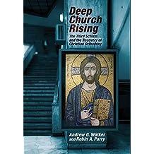 Deep Church Rising by Andrew G. Walker (2014-07-01)