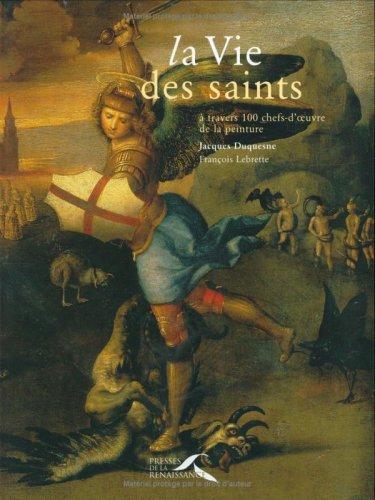 La Vie des saints par Jacques Duquesne