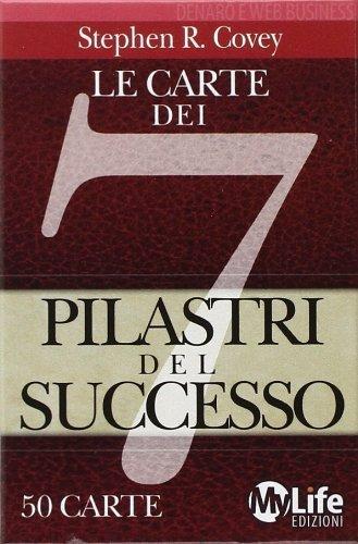 Le carte dei 7 pilastri del successo. 50 carte di Covey, Stephen R. (2011) Tapa blanda