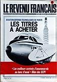 Telecharger Livres REVENU FRANCAIS LE N 173 du 01 02 1985 LES TITRES A ACHETER AVIATION DEFENSE ECHNOLOGIES DE POINTE LES MEILLEURS CONTRATS D ASSURANCE VIE BILAN DES SCP (PDF,EPUB,MOBI) gratuits en Francaise