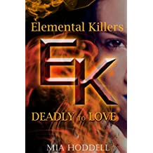 Deadly to Love (Elemental Killers)
