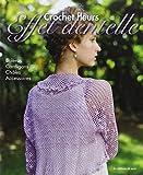 Crochet fleurs, effet dentelle - Boléros, cardigans, châles, accessoires