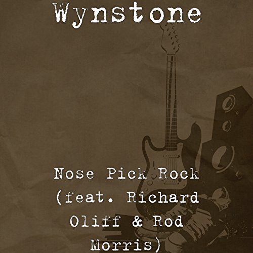 Nose Pick Rock (feat. Richard Oliff & Rod Morris)