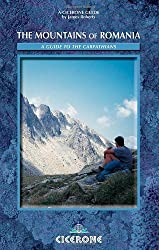 The Mountains of Romania: A Guide to Walking in the Carpathian Mountains (Cicerone Mountain Walking) by Roberts, James (2004) Paperback