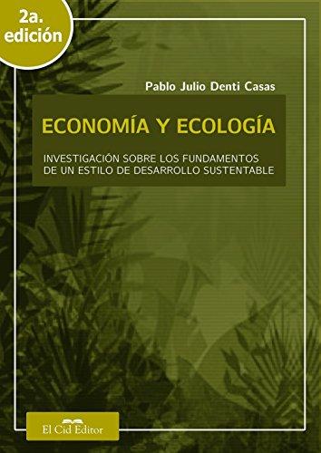 Economía y ecología (2a. ed.) por Pablo Julio Denti Casas