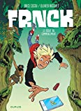 vignette de 'Frnck n° 1<br /> Le début du commencement (Olivier Bocquet)'