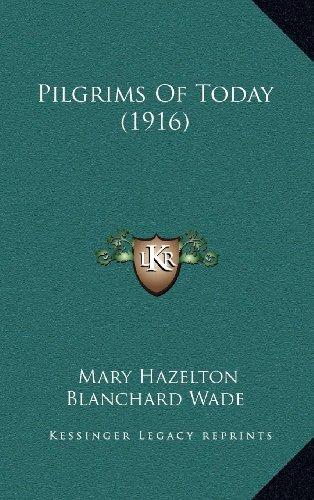 Pilgrims of Today (1916)