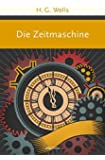 Die Zeitmaschine: Roman (Große Klassiker zum kleinen Preis)