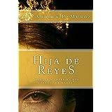 Hija de Reyes