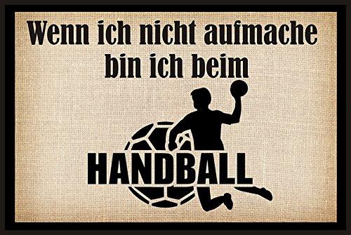 """Wenn ich nicht aufmache bin ich beim Handball """" - Fussmatte bedruckt Türmatte Innenmatte Schmutzmatte lustige Motivfussmatte"""