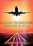 Image de La Guida per diventare Assistente di Volo