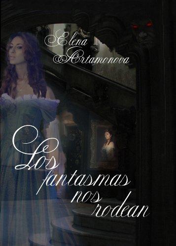 Los fantasmas nos rodean (El aula del Misterio - Los fantasmas nos rodean) nº 1) (Spanish Edition)
