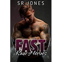 Fast (Raw Heroes Book 3) (English Edition)