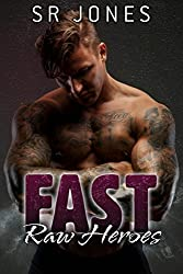 Fast (Raw Heroes Book 3)