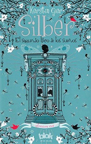 Silber. El segundo libro de los sueños (Silber 2) (Sin límites) por Kerstin Gier