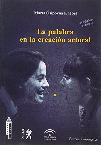 La palabra en la creación actoral (Arte / Teoría teatral)