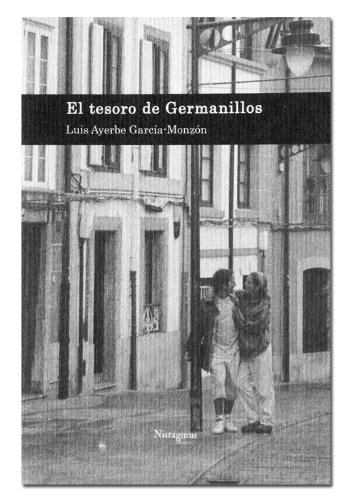 El Tesoro de Germanillos par Luis Ayerbe