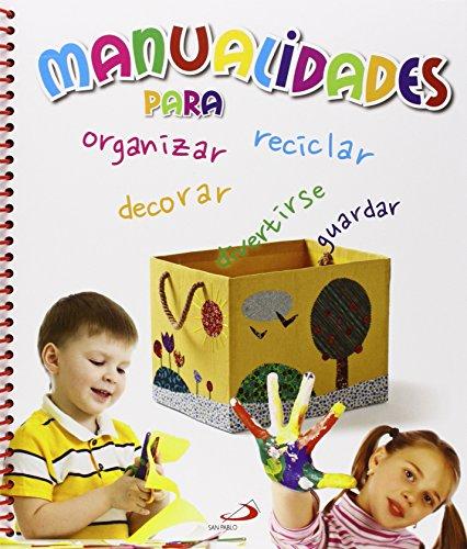 Manualidades para organizar, decorar, guardar y divertirse (Actividades y destrezas)