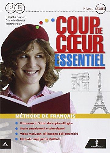 Coup de coeur. Essentiel. Con Civilisation. Per le Scuole superiori. Con CD Audio formato MP3. Con e-book. Con espansione online