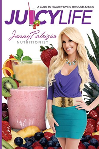 juicy-life-a-guide-to-healthy-living-through-juicing