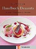 Das TEUBNER Handbuch Desserts (Teubner Handbücher)