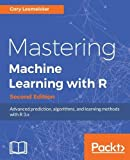 Mastering Machine Learning with R -