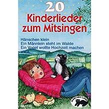 20 Kinderlieder Zum Mitsingen [Musikkassette]
