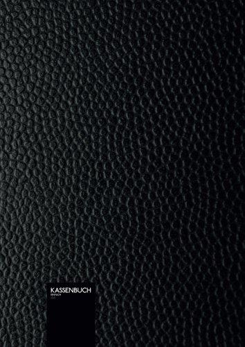 Kassenbuch - einfach A4: Grossformat | 110 Seiten | DIN A4 | einfaches Einnahmen-Ausgaben Buch im edlen schwarzen Leder-Look ( Softcover )