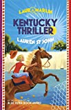 Kentucky Thriller: Book 3 (Laura Marlin Mysteries)