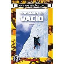 Tocando el vacío (Lecturas Aprende español con)