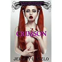 [ [ CRIMSON: BOOK 3.5 OF THE BLOOD AND BROTHERHOOD SAGA BY(LASZLO, JEREMY )](AUTHOR)[PAPERBACK]