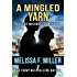 A Mingled Yarn: A Sasha McCandless Novella Book 7.5 (Sasha McCandless Legal Thriller) (English Edition)