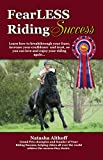 FearLESS Riding Success (Your Riding Success Book 1)