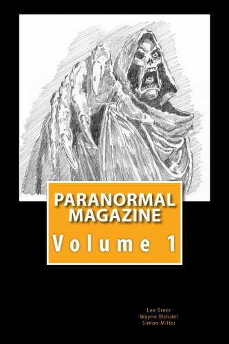 Paranormal Magazine: The Ghost Hunting Magazine