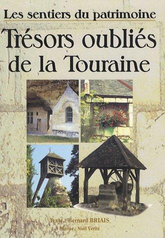 Trésors oubliés de la Touraine : Les sentiers du patrimoine