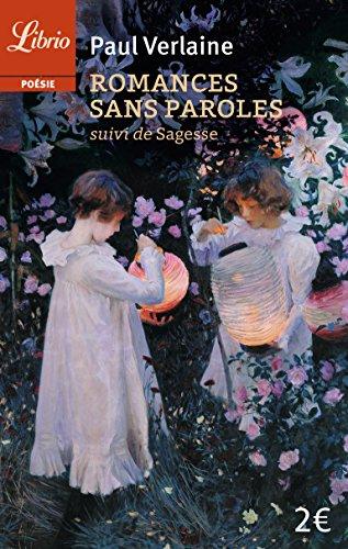 Romances sans paroles - suivi de sagesse (Librio Poésie) por Paul Verlaine