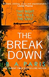 The Breakdown: The gripping thriller from the bestselling author of Behind Closed Doors (English Edition)