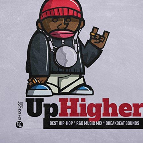 Up Higher - Best...