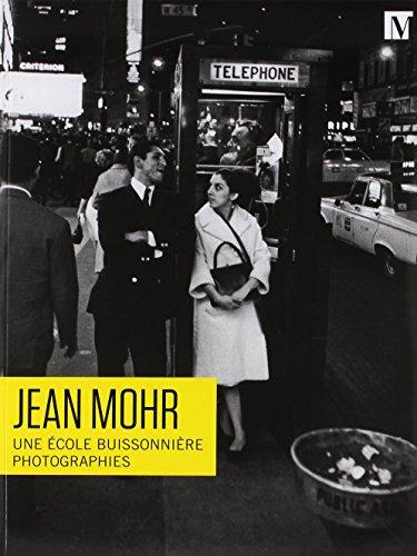 Jean Mohr Une Ecole Buissionniere par Collectif
