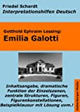 Emilia Galotti - Lektürehilfe und Interpretationshilfe. Interpretationen und Vorbereitungen für den Deutschunterricht. (Interpretationshilfen Deutsch 4)