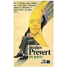 Jacques Prévert un poète / Laster, Arnaud / Réf: 13621