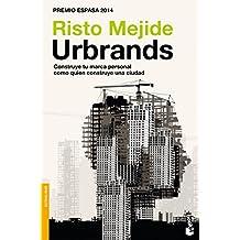 Urbrands: Construye tu marca personal como quien construye una ciudad (Divulgación)