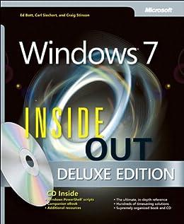 Windows 7 Inside Out, Deluxe Edition by [Bott, Ed, Siechert, Carl, Stinson, Craig]