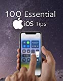 100 Essential iOS Tips (English Edition)