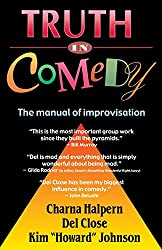 Truth in Comedy: Manual of Improvisation